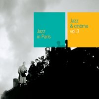 Jazz Et Cinema Vol.3