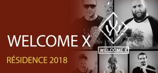 Résidence 2018 - Welcome X
