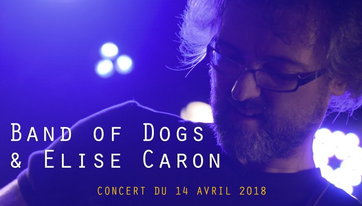 BAND OF DOGS ET ELISE CARON