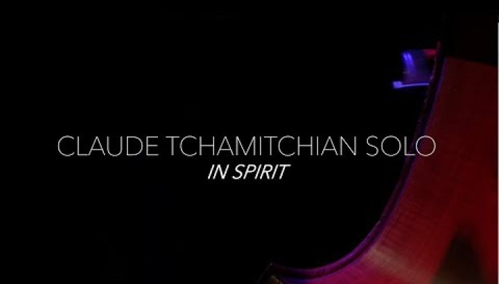 EPK - Claude Tchamitchian Solo - In Spirit