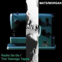 Radio Da Da / The Teenage Tapes