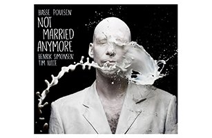 "HASSE POULSEN ""NOT MARRIED ANYMORE"""