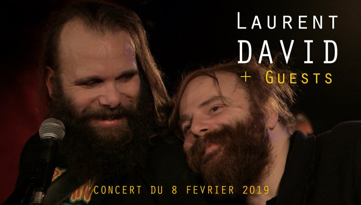 LAURENT DAVID + Guests