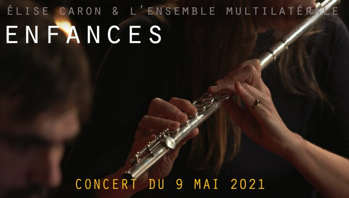 Elise Caron & l'Ensemble Multilatérale - Enfances - TRIT[ON AIR]